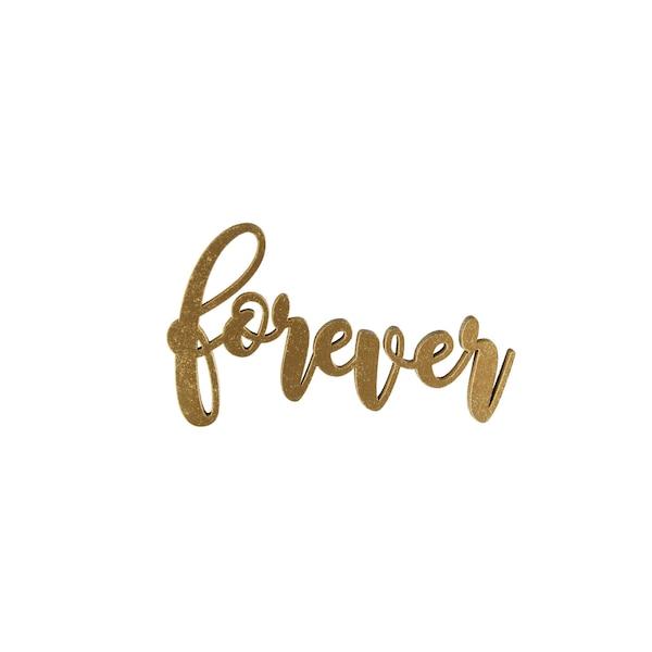 Schriftzug Forever, ohne Farbe
