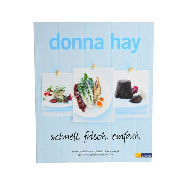Kochbuch Donna Hay Schnell, frisch, einfach, ohne Farbe