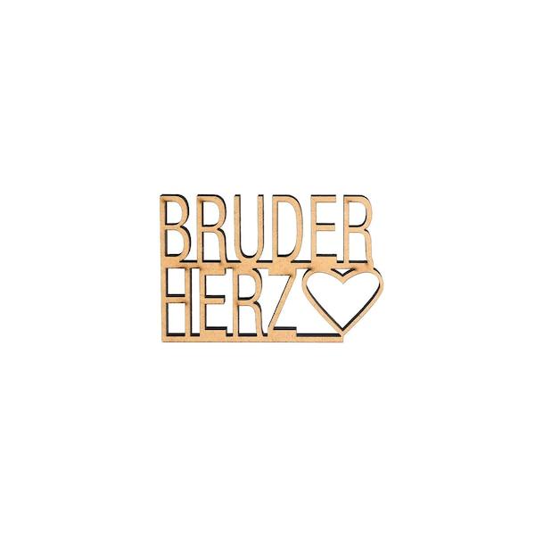 Schriftzug Bruderherz , gold
