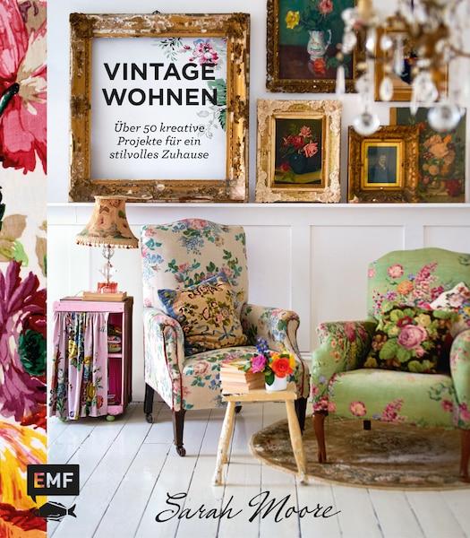 Buch Vintage-Wohnen: Über 50 kreative Projekte für ein stilvolles Zuhause, ohne Farbe